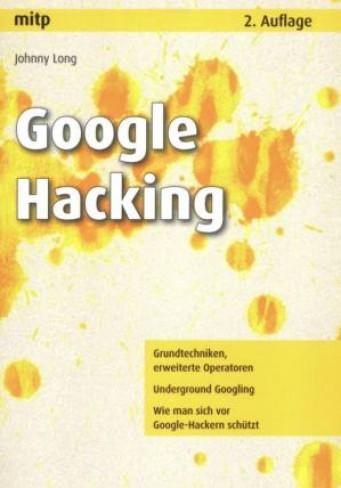Google Hacking von Johnny Long