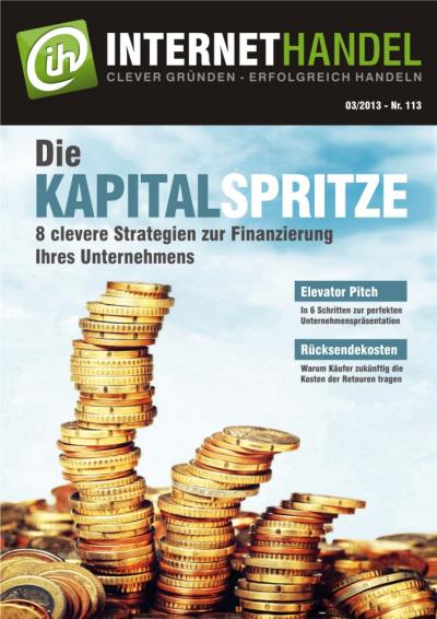 Die Kapitalspritze - 8 clevere Strategien zur Finanzierung Ihres Unternehmens
