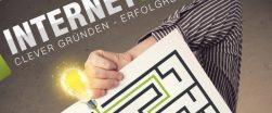 Erfolgreich sein im Online-Handel: Crash-Kurs für Start-ups und Unternehmer