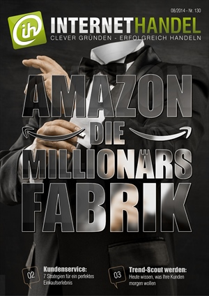 Titelbild-Internethandel-de-Nr-130-08-2014-Amazon-Die-Millionaersfabrik
