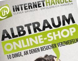 INTERNETHANDEL zeigt auf: Wie Fehler Online-Händlern jeden Monat ein Vermögen kosten