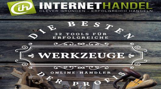 Die besten Profi- Werkzeuge – 32 Tools für erfolgreiche Online-Shop-Betreiber