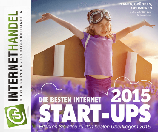 Die besten Internet-Start-Ups des Jahres 2015 von INTERNETHANDEL prämiert