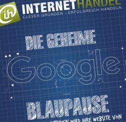 INTERNETHANDEL zeigt die erfolgreiche Google-Blaupause für Online-Händler