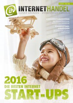 INTERNETHANDEL präsentiert: Die besten Internet-Start-ups des Jahres 2016