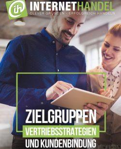 INTERNETHANDEL präsentiert die wesentlichsten Erfolgsrezepte für Online-Shops