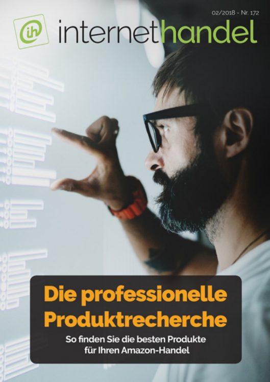 Die professionelle Produktrecherche: Maximaler geschäftlicher Erfolg durch ein optimales Sortiment für Amazon-Verkäufer