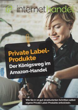 Eigene Private Label-Produkte: internethandel präsentiert Ihnen ein zielführendes Konzept